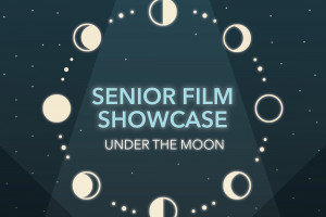 Senior Film Showcase Under the Moon