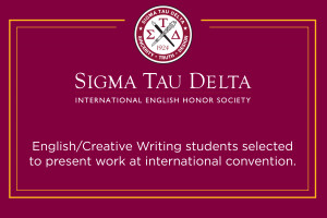 Students selected to present work at Sigma Tau Delta convention